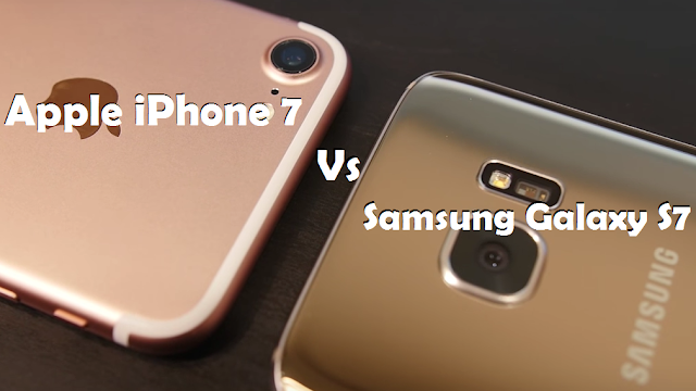 Samsung Galaxy S7 Vs Apple iPhone 7: Which One is worth buying?