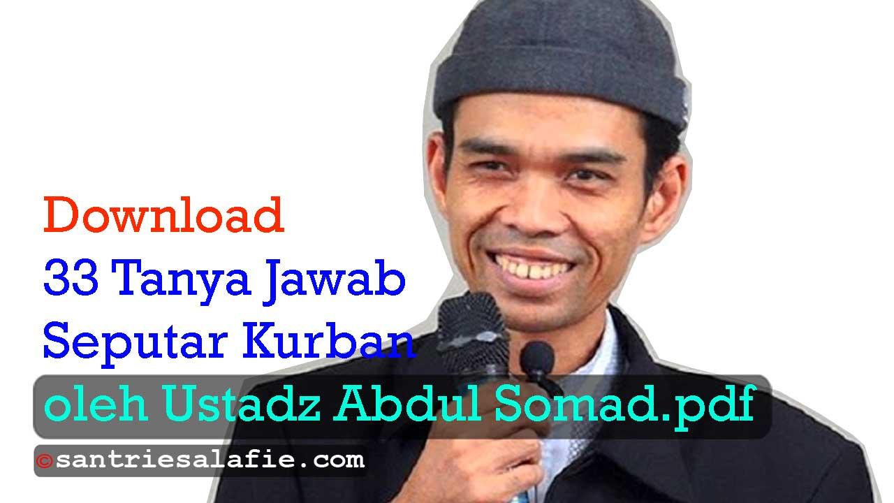 Download 33 Tanya Jawab Seputar Kurban oleh Ustadz Abdul Somad pdf by Santrie Salafie