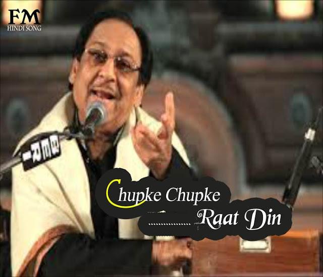 Chupke-Chupke-Raat-Din-Aansu-Bahaana-Yaad-Hai