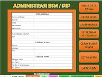 Aplikasi Adinistrasi BSM/PIP Otomatis Format Excel Tahun 2017