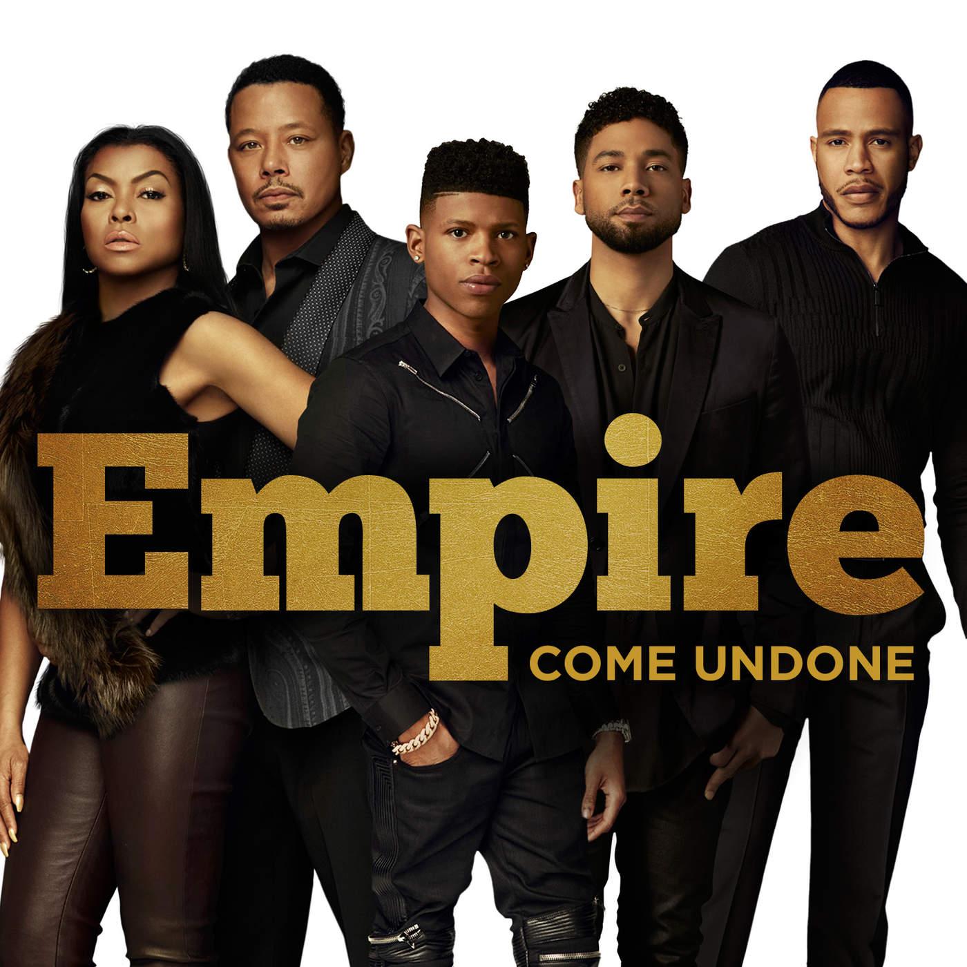 Empire Cast - Come Undone (feat. Jussie Smollett) - Single Cover