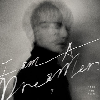 \Download Lagu MP3 [Full Album] Park Hyo Shin – I am A Dreamer