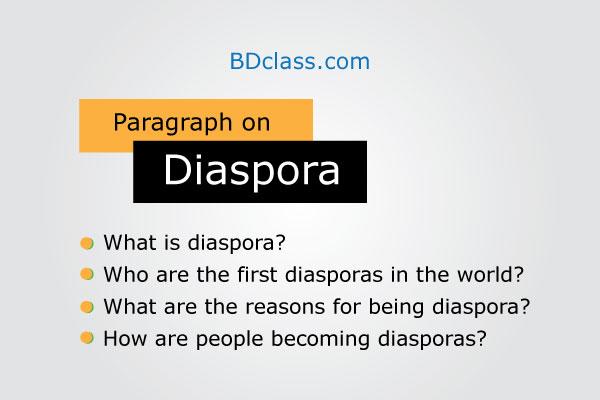 diaspora paragraph for class 11