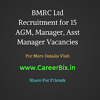 BMRC Ltd Recruitment for 15 AGM, Manager, Asst Manager Vacancies
