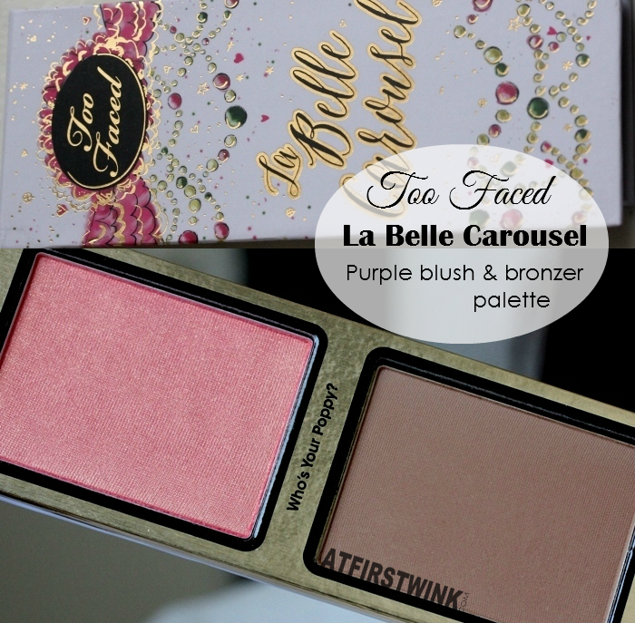 Too Faced La Belle Carousel - purple blush & bronzer palette review
