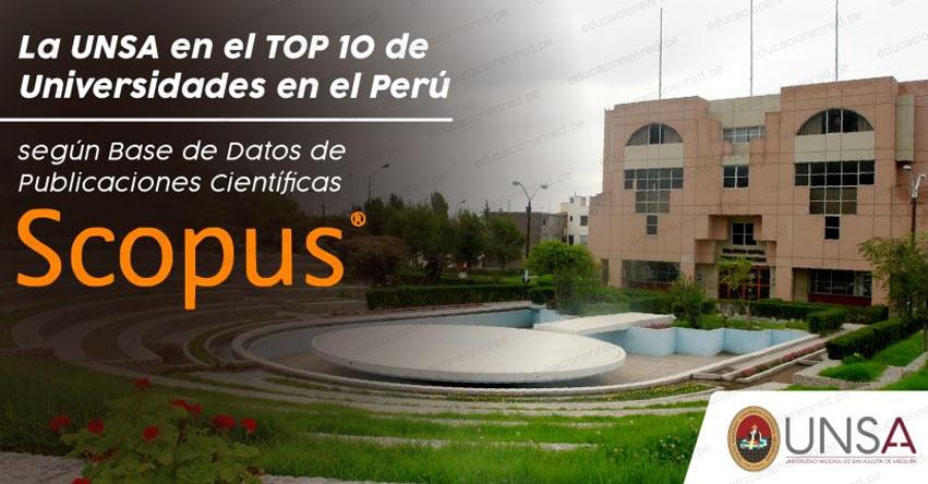 UNSA: Universidad Nacional de San Agustín de Arequipa entre las mejores diez universidades del país, según ranking SCOPUS - www.unsa.edu.pe