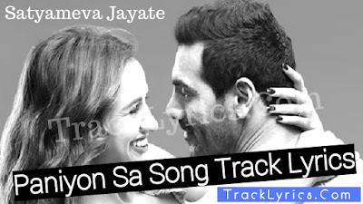 Paniyon-Sa-Song-Lyrics-Atif-Aslam-John-Abraham-Aisha-Sharma