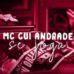 Se Joga – MC Gui Andrade