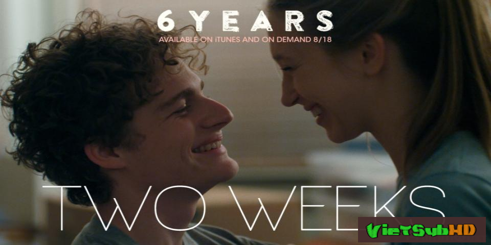 Phim 6 Năm Tình Ái VietSub HD | 6 Years 2015