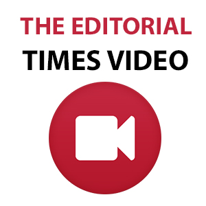 The Editorial Times Video