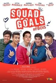 Squad Goals: #FBois Full Movie (2018)