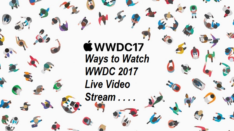 Watch Apple WWDC 2017 Live Video Stream