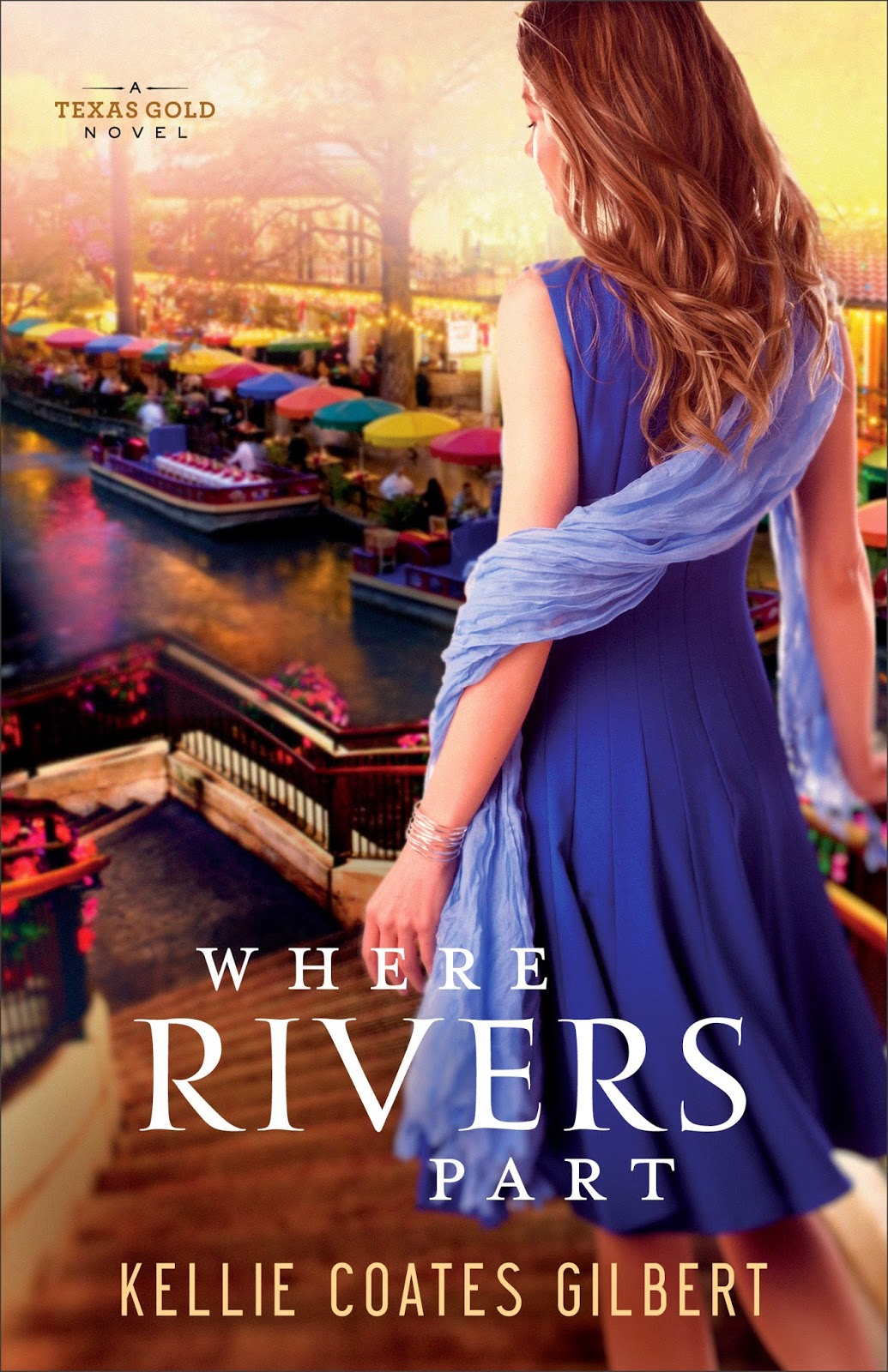 Where Rivers Part (Texas Gold Collection) by Kellie Coates Gilbert