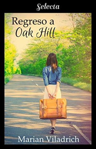 Regreso a Oak Hill