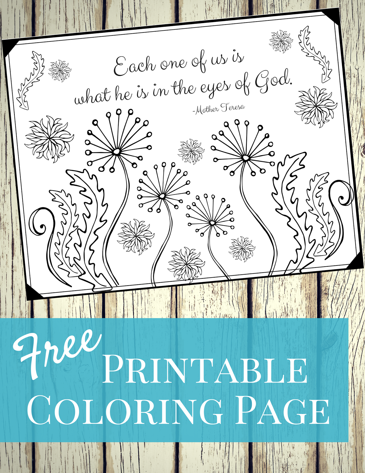 get this free coloring page with a quote from mother teresa download the pdf file here