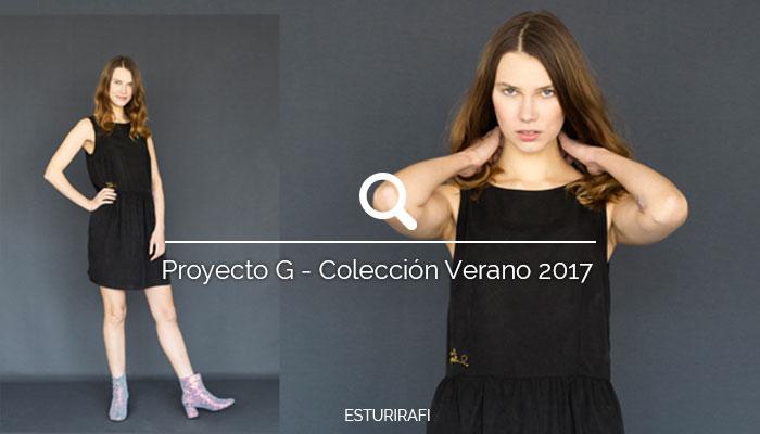 Proyecto G - Colección Verano 2017