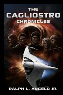 The Cagliostro Chronicles (Ralph L. Angelo Jr.)