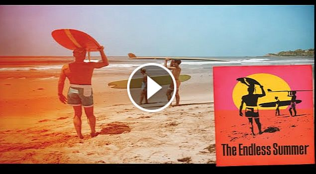 The Endless Summer - Trailer