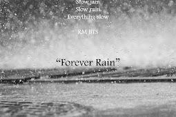 RM - Forever Rain Lyric dan Arti Terjemahan | MUSIK