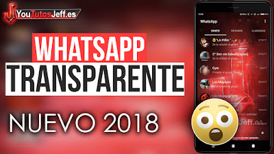 como descargar whatsapp transparente, ultima version 2018, whatsapp transparente