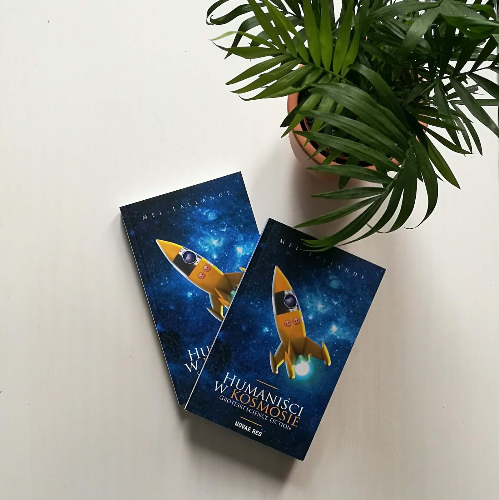 """Rozdanie: do zgarnięcia 2 egzemplarze książki """"Humaniści w kosmosie. Groteski science fiction"""""""