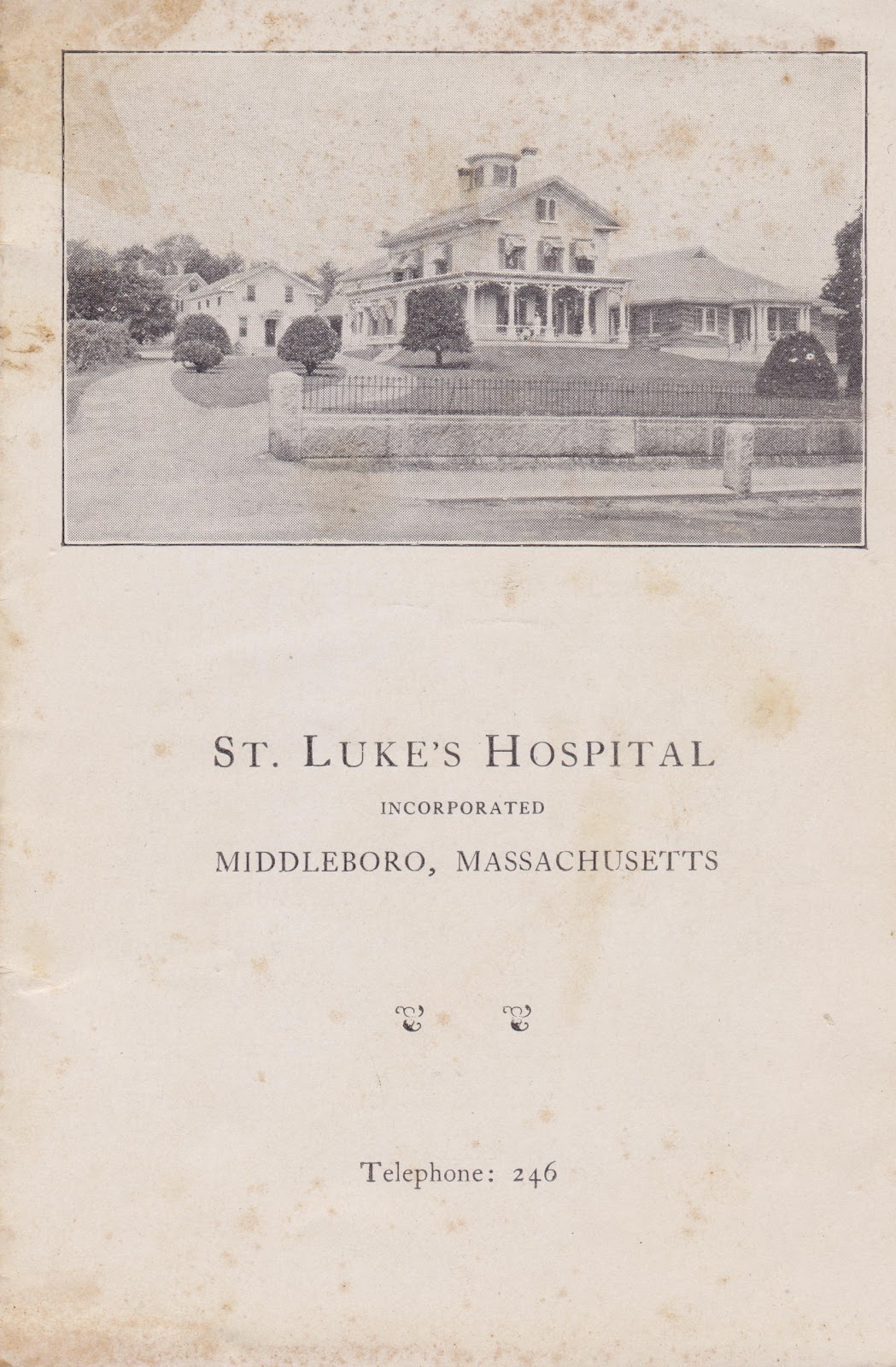Recollecting Nemasket: St. Luke's Hospital, 1932