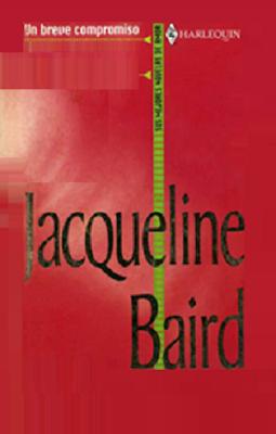 Jacqueline Baird - Un Breve Compromiso