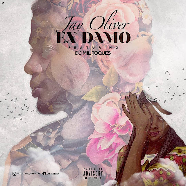 Jay Oliver - Ex Damo Feat. DJ Mil Toques (Zouk) [Download]