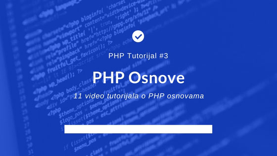 Video tutorijali o PHP-u, naučite PHP
