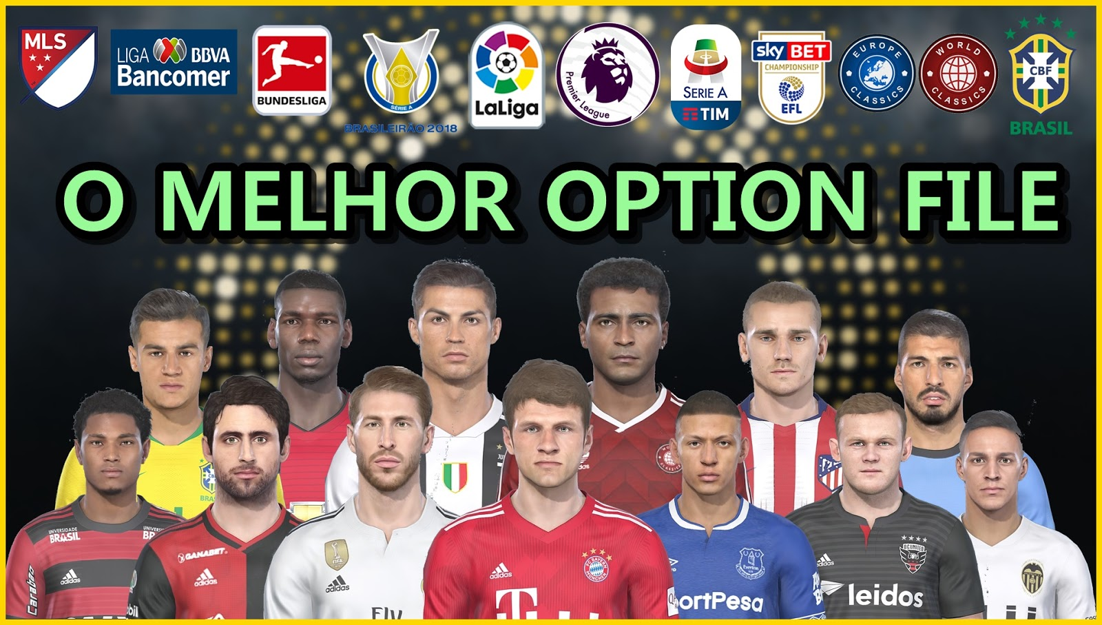 Pes Vício BR: PES 2019 OPTION FILE COMPLETO C/ MLS, LIGA MX
