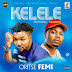 [AUDIO] Oritsefemi ft. Olamide - Kelele
