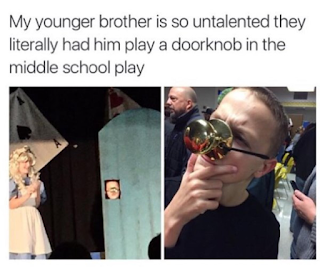 untalented younger brother gets bit part in school production
