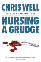 Nursing a Grudge (The Earl Walker Mysteries)