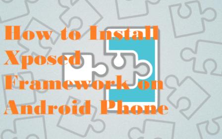 Android Phone me Xposed Framework kaise install kare? | MyTeachWorld
