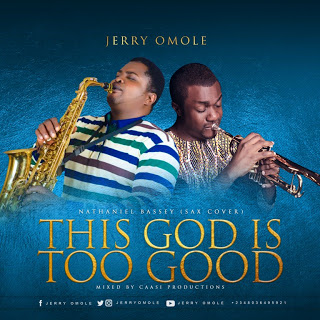 This God Is Too Good By Nathaniel Bassey (Sax Cover)