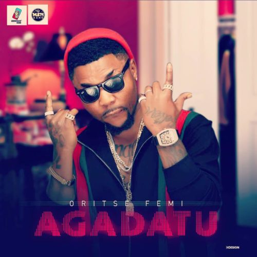 Oriste Femi – Agadatu - www.mp3made.com.ng