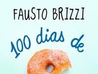 """Resenha: """"100 Dias de Felicidade"""" -  Fausto Brizzi"""