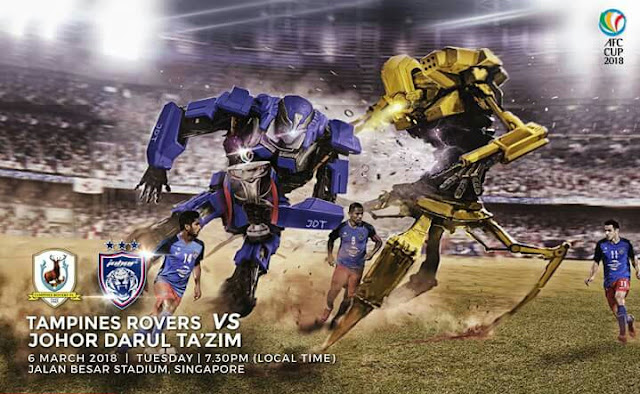 Live Streaming Tampines Rovers vs JDT 6.3.2018 Piala AFC