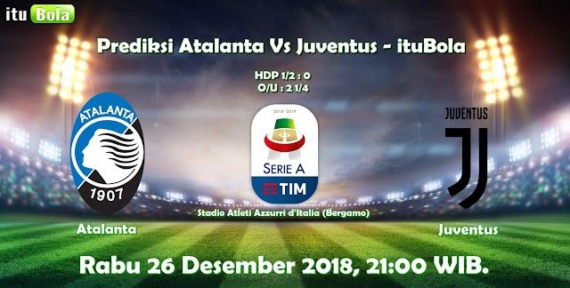 Prediksi Atalanta Vs Juventus - ituBola