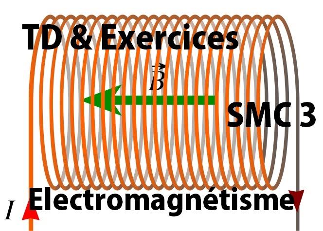 TD et Exercices corrigés Electromagnétisme Electricite 2 SMC S3 PDF