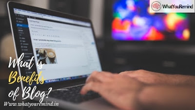 what-is-benefits-of-blog-in-hindi