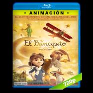 El principito (2015) BRRip 720p Audio Dual Latino-Ingles