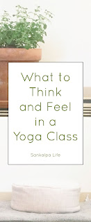 What to Think and Feel in Yoga