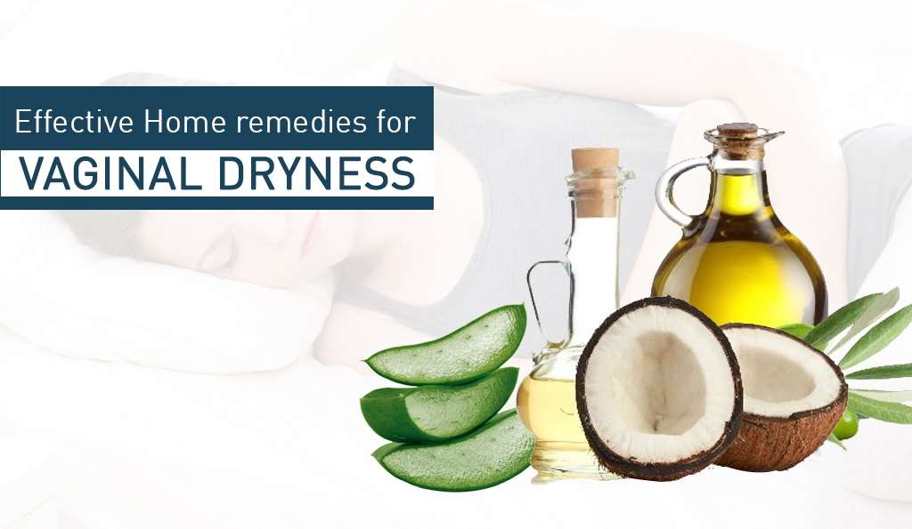 Effective Home Remedies For Vaginal Dryness - On Tips Health-4250