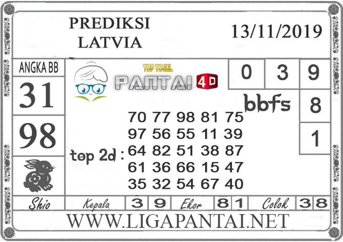 "PREDIKSI TOGEL ""LATVIA"" PANTAI4D 13 NOVEMBER 2019"