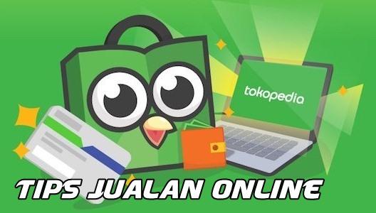 Tips Jualan di Tokopedia