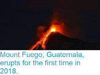 http://sciencythoughts.blogspot.com/2018/02/mount-fuego-guatemala-erupts-for-first.html