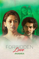 Forbidden Love: Anamika (2020) Short Movie Hindi 720p HDRip ESubs Download