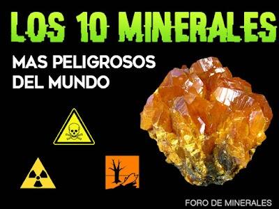 Los diez minerales mas peligrosos del mundo