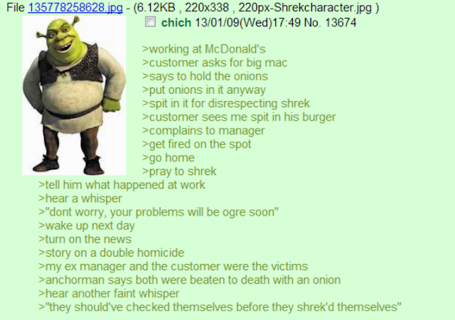 One of the Shrek greentexts, classic 4chan material